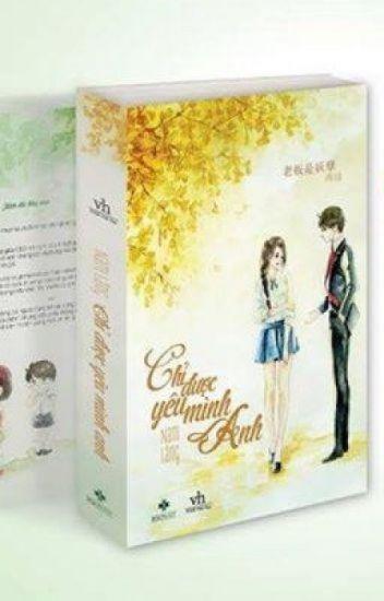 Đọc Truyện Chỉ Được Yêu Mình Anh Ngoại truyện- Nam Lăng - TruyenFun.Com