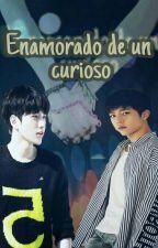 Enamorado de un Curioso [MyungYeol] by LeeDaePam
