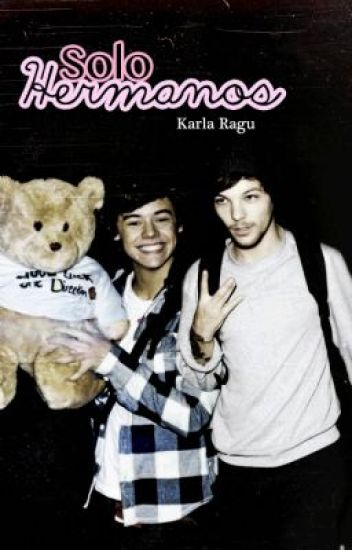 Solo Hermanos [ Larry Stylinson ]