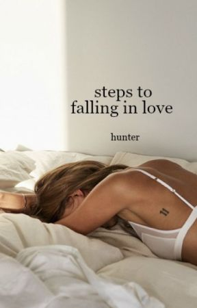 Steps to Falling in Love by -vessels