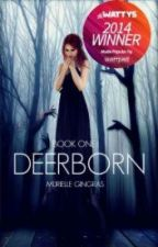 Deerborn (BOOK ONE) by smurfrielle