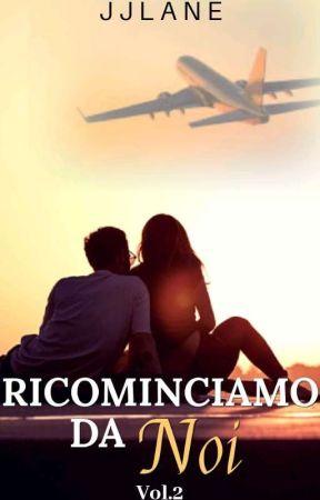 Ricominciamo da Noi (Vol.2) by JJLane