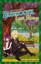 Bluetooth Love Story (Short Story) by Kayyylahh