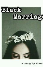 Black Marriage [Repost] by Cheezhou_