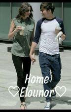 Home ♡Elounor♡ by elounorslove