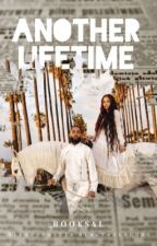 Another Lifetime: Nipsey Hussle & Lauren London  by _Books4l
