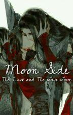 Moon Side (Season 1 END) by ririnsan