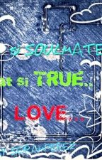 si Soulmate at si TRUE LOVE (gxb) by iamunlocked0620