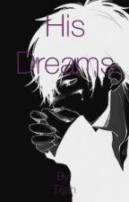HIS Dreams  by Tiljah