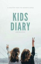 Kids Diary (Side Story of Abimanyu's Series) by andiniciput