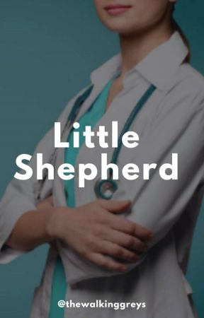 Little Shepherd #WATTYS2K18 by thewalkinggreys