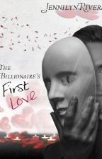 The Billionaire's First Love by JennilynRivera