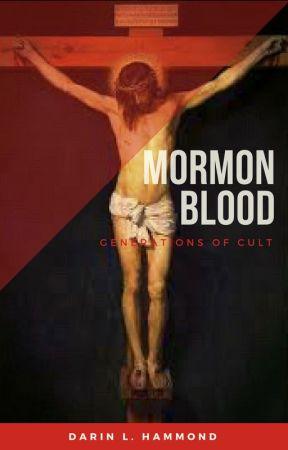 Mormon Blood by DarinLHammond