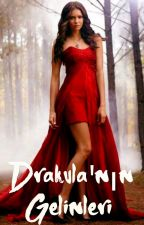 Drakula'nın Gelinleri (GirlxGirl) (Lgbt) by -Buffy-