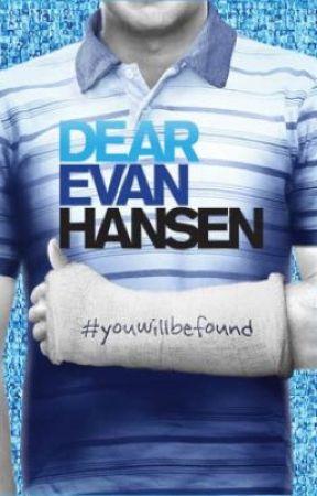 Dear Evan Hansen X Reader  by _B_O_Y_F