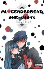 ML Genderbend One Shots by RalucaMarin5