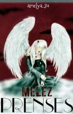 Melez Prenses (Düzenleniyor) by amelya_su