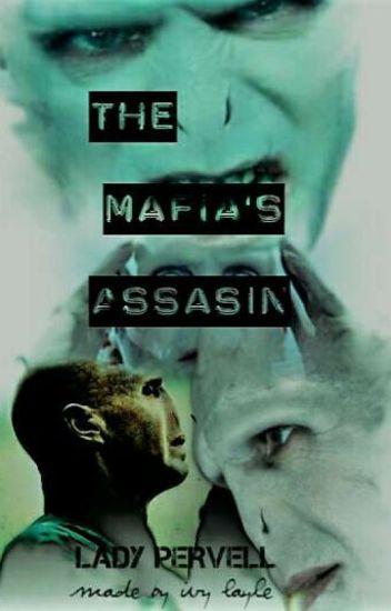 The Mafia's assassin (Harry Potter fanfic) - ladypervell