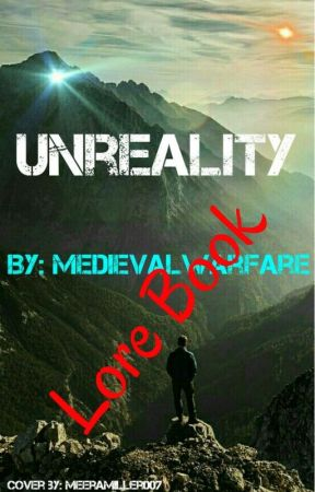 Unreality: Lore Book by Medievalwarfare