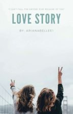 Love Story [IDR] by arianabellee1