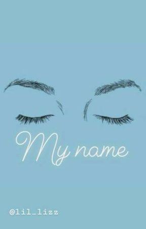 My name by ElizabethSlad