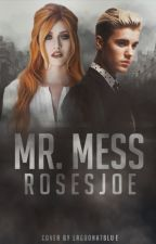 Mr Mess by rosesjoe