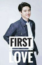 My First Love [KAISOO] by dyandra12