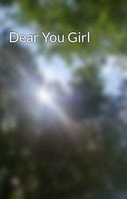 Dear You Girl