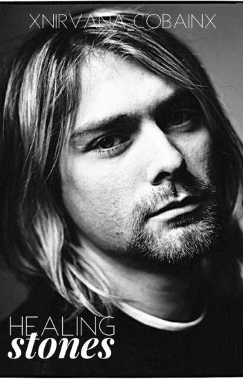 Healing Stones {Kurt Cobain}
