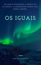 Os Iguais  by SophiieM