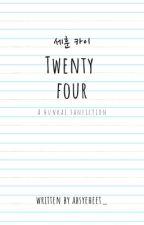 Twenty Four [HUNKAI, BxB] by Absyeheet_