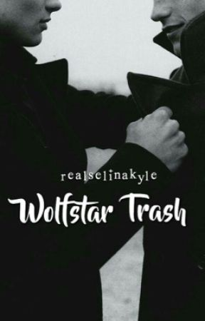 Wolfstar Trash ▶ HP by RealSelinaKyle