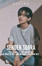 Senden Sonra | KTH by Elyios