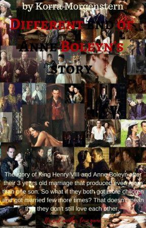 Different end of Anne Boleyn's story (Wattys2017) by KorraMorgenstern