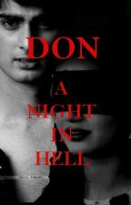 Don: A night in hell by mahira80