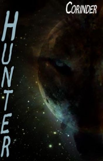 Hunter - Book 2 of the Hunted Series