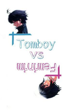 Tomboy vs Feminin by Reagan_FictionWorld