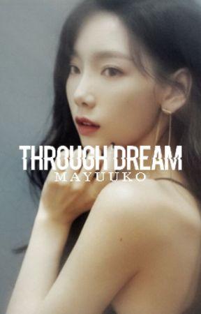 ▪ Trough Dream by MaYuuko