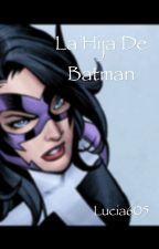 La hija de batman  by Lucia605