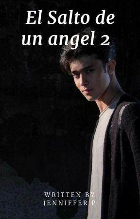 El Salto de un ángel 2 (Joel Pimentel) by jennifferfer