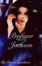 El profesor Jackson by DeniseLavickson