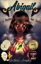 Abigail e o Reino Escondido de Isla - Livro 1 by Deaspider