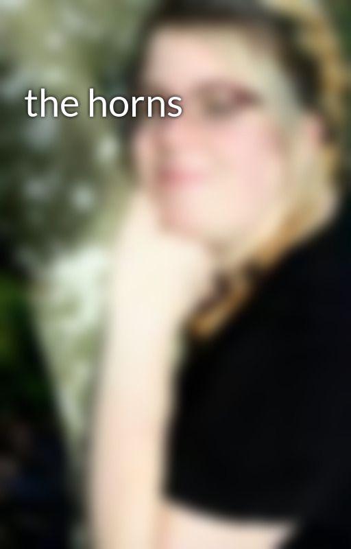 the horns by kikikool625