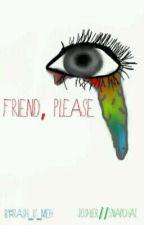 Friend, Please (Joshler//SnapChat) by trAsh_IS_mEh