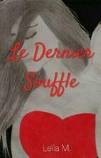 Le Dernier Souffle by Nuiteila
