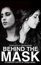Behind The Mask (Camren) - tłumaczenie PL by Alixa22