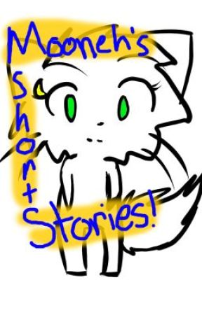 Mooneh's Short Stories by moonehrules