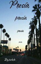 Poesía, poesía, poesía...  by psdata
