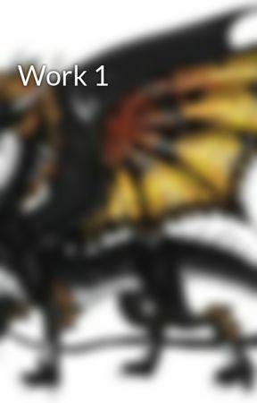 Work 1 by ButterFlyKnight