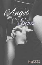 Angel Eyes by lala1333